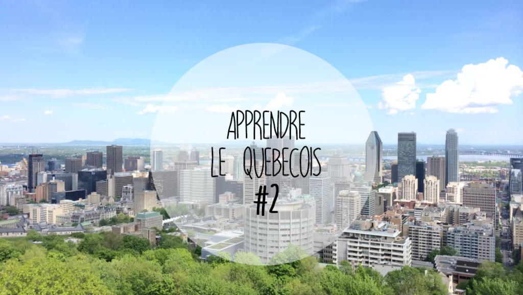 Apprendre le québécois : leçon 2